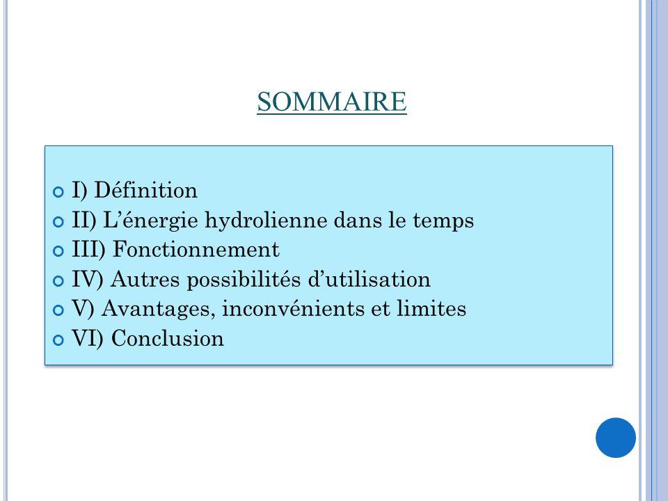 SOMMAIRE I) Définition II) L'énergie hydrolienne dans le temps