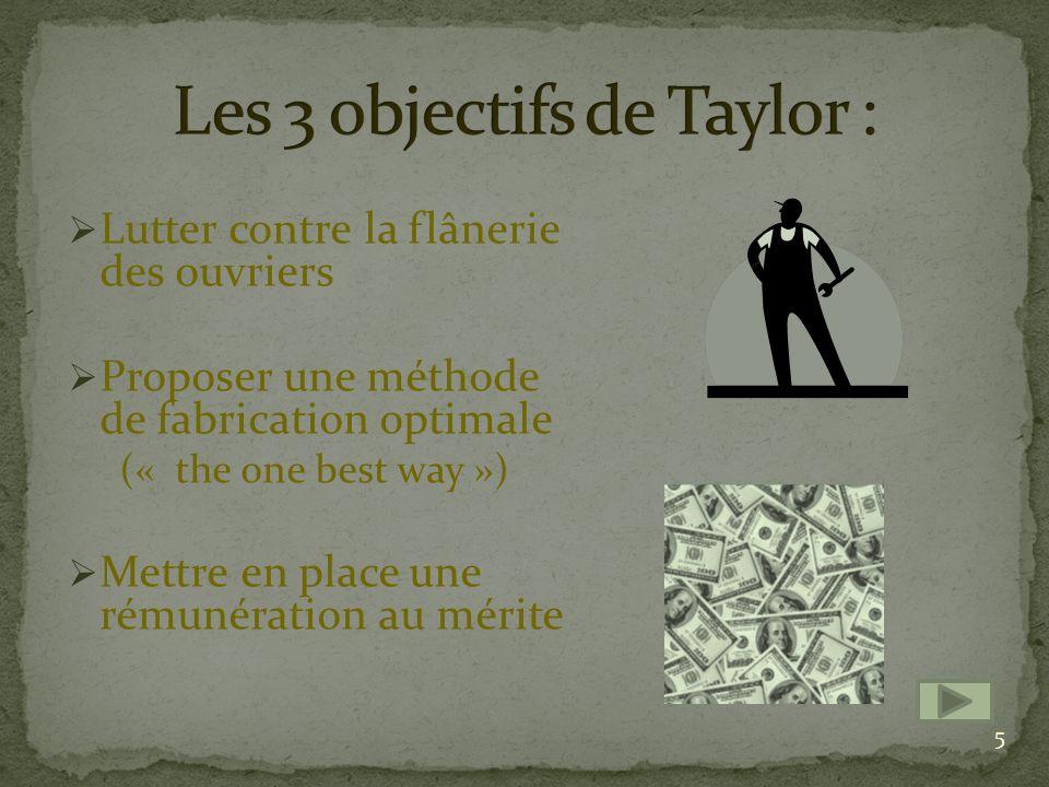 Les 3 objectifs de Taylor :