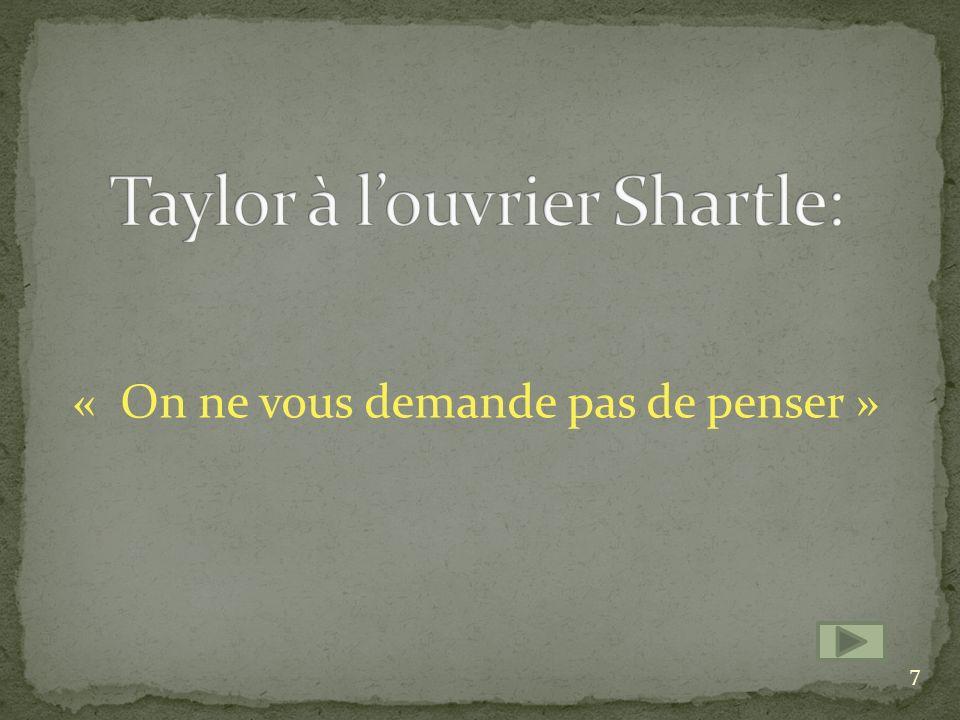 Taylor à l'ouvrier Shartle: