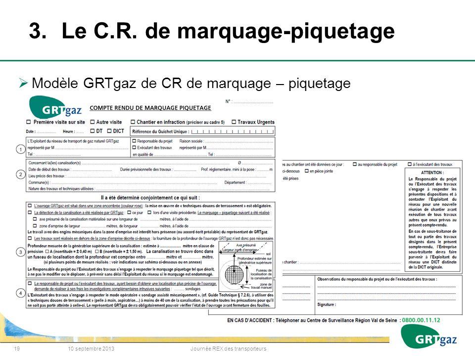 3. Le C.R. de marquage-piquetage