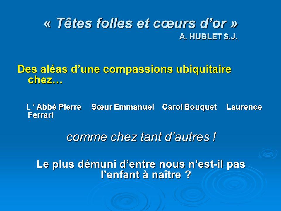 « Têtes folles et cœurs d'or » A. HUBLET S.J.