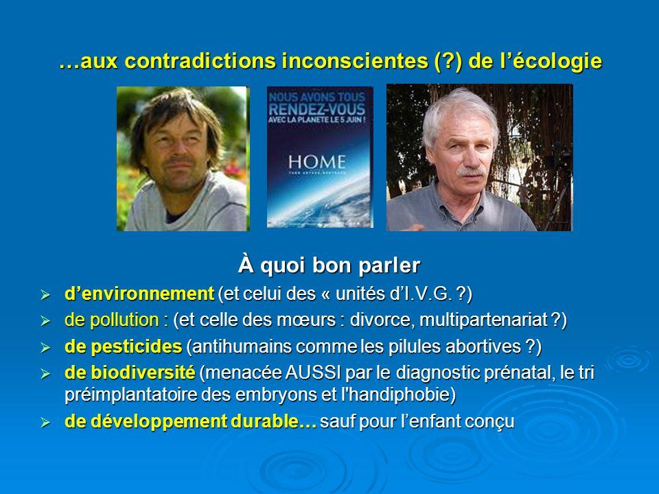 …aux contradictions inconscientes ( ) de l'écologie