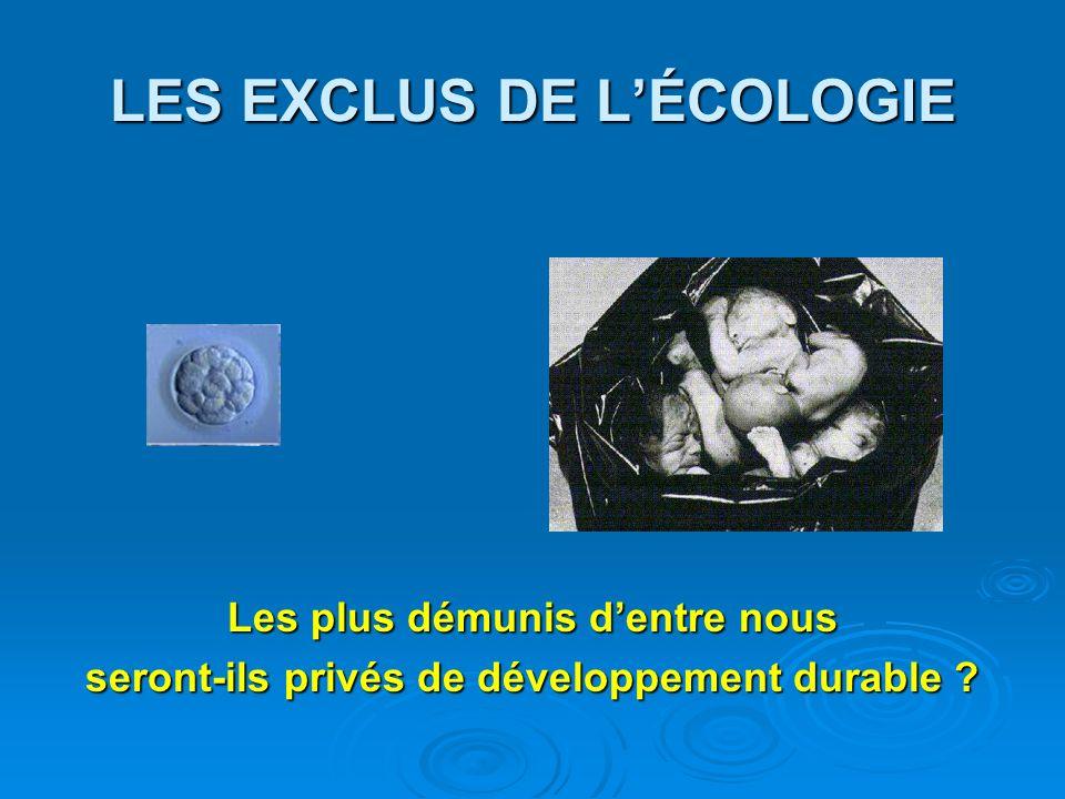 LES EXCLUS DE L'ÉCOLOGIE