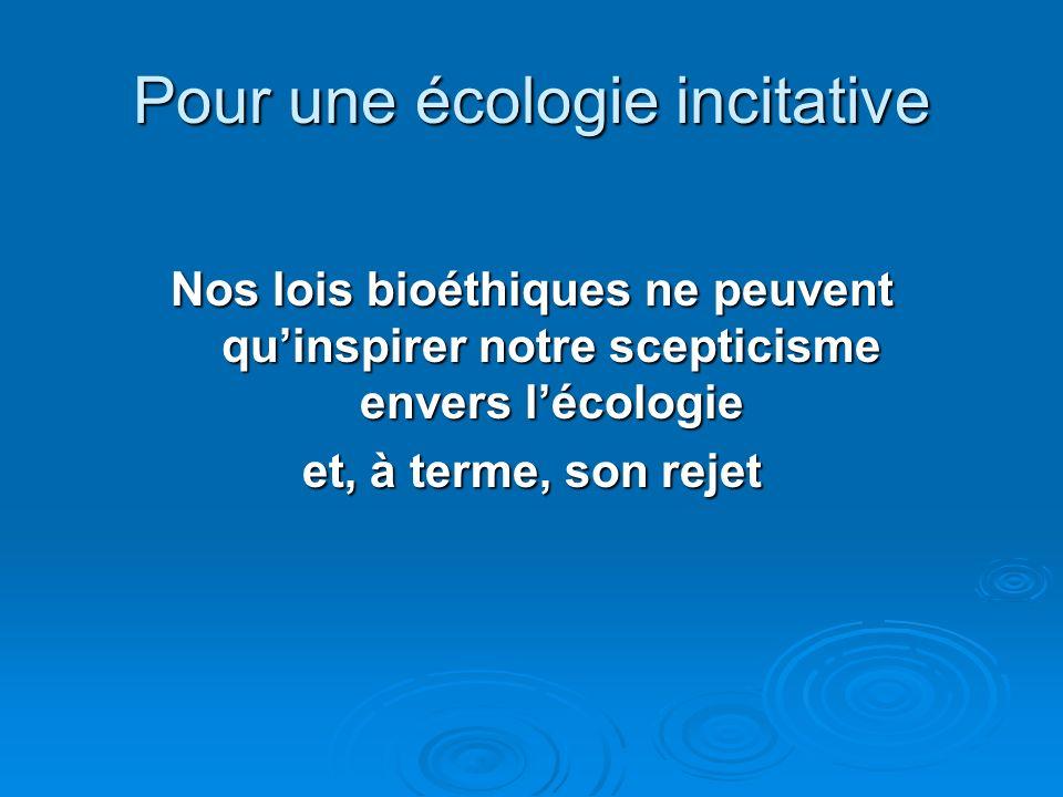 Pour une écologie incitative