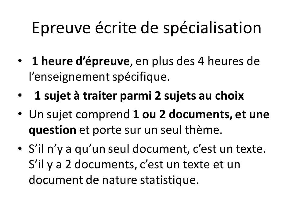 Epreuve écrite de spécialisation