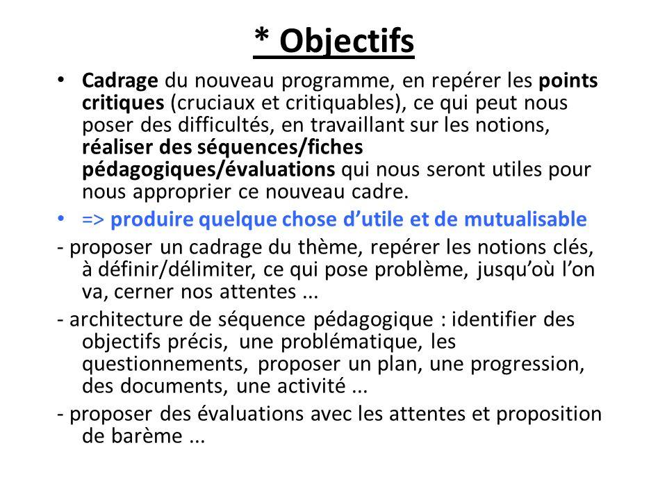 * Objectifs
