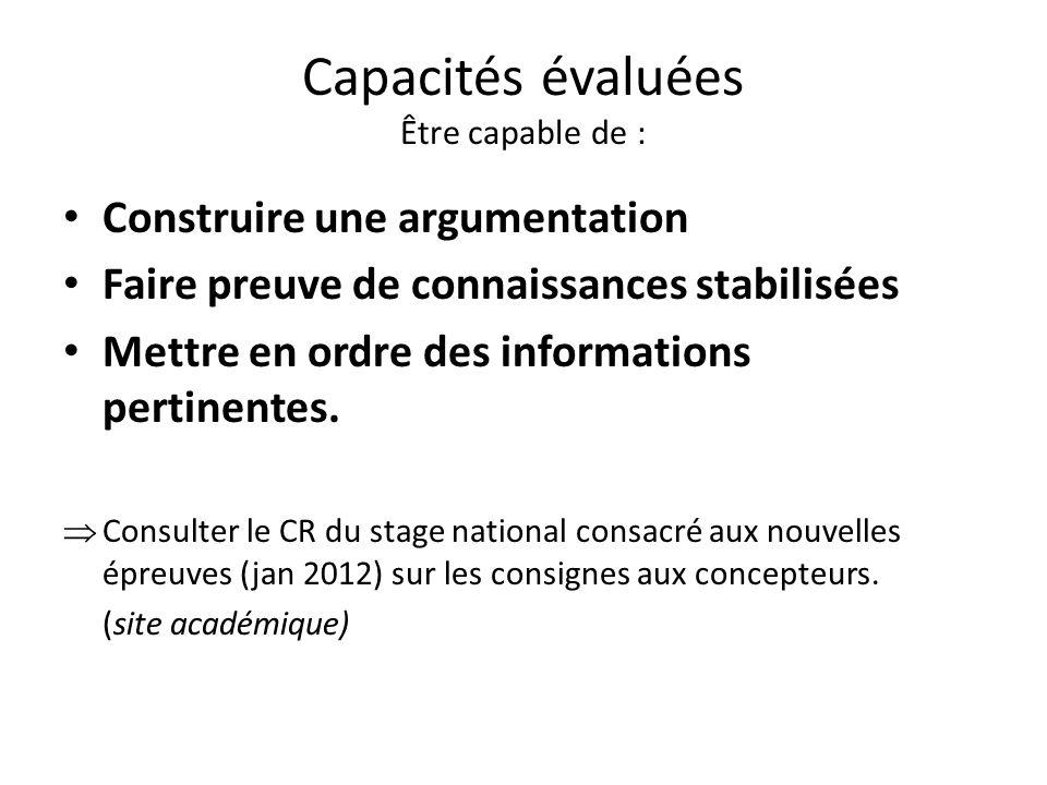 Capacités évaluées Être capable de :