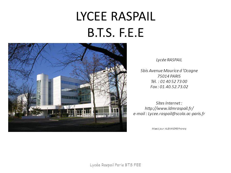 LYCEE RASPAIL B.T.S. F.E.E Lycée RASPAIL 5bis Avenue Maurice d 'Ocagne