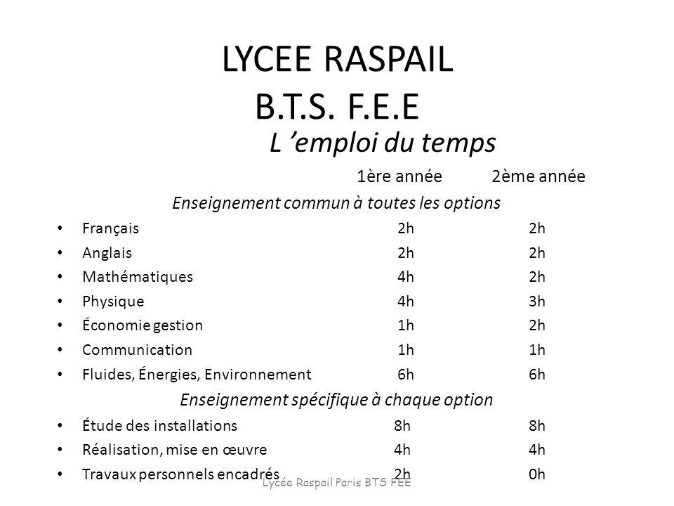 LYCEE RASPAIL B.T.S. F.E.E L 'emploi du temps 1ère année 2ème année