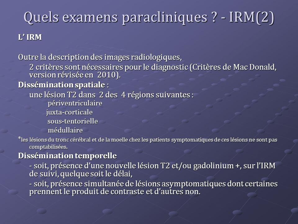 Quels examens paracliniques - IRM(2)