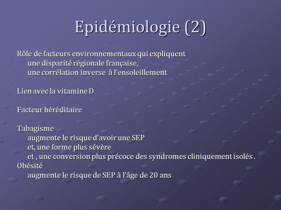 Epidémiologie (2) Rôle de facteurs environnementaux qui expliquent