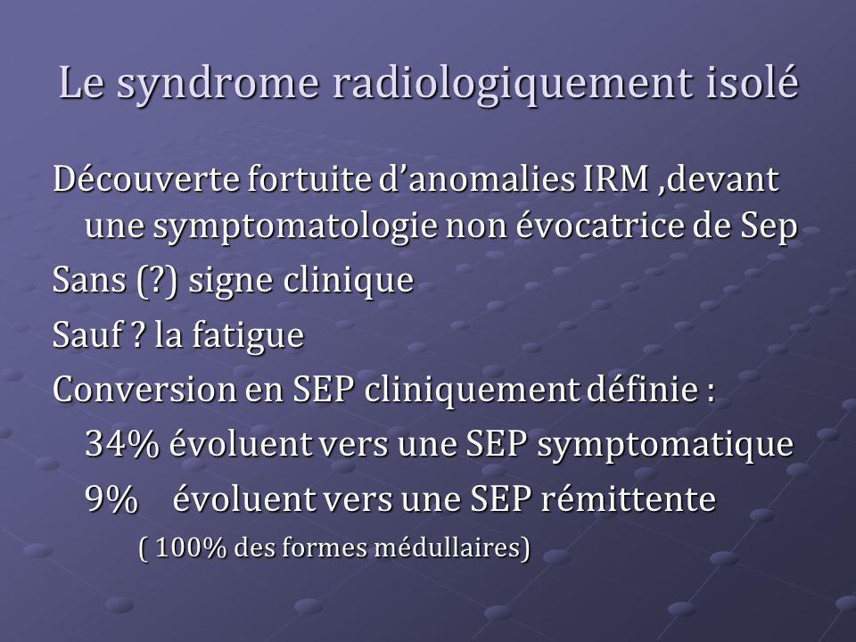 Le syndrome radiologiquement isolé
