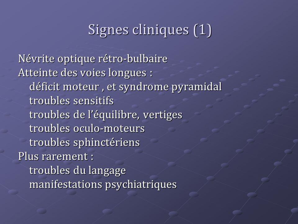 Signes cliniques (1) Névrite optique rétro-bulbaire