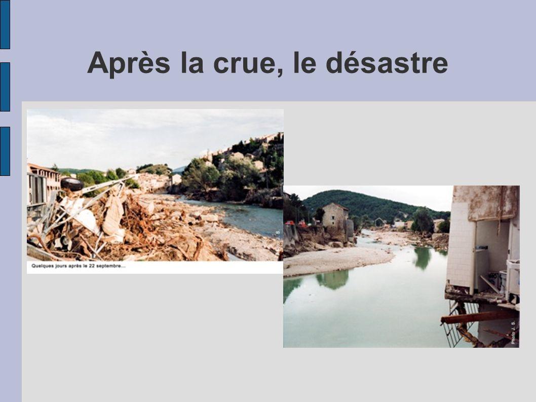 Après la crue, le désastre