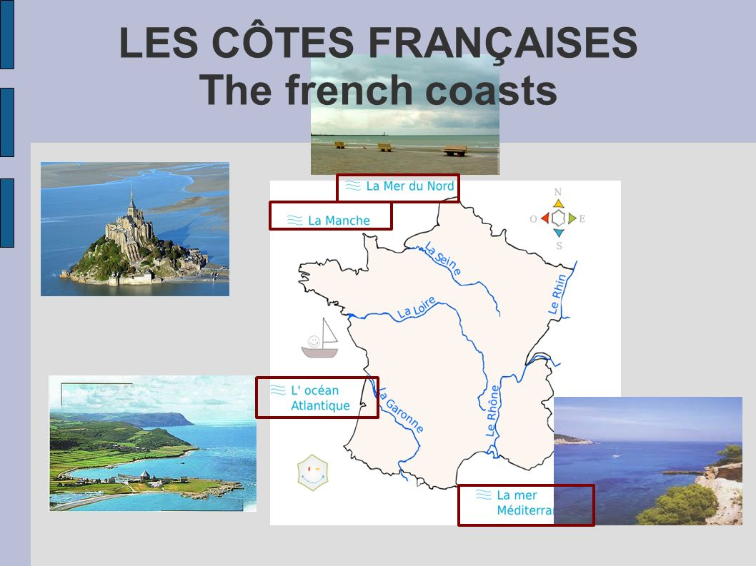LES CÔTES FRANÇAISES The french coasts