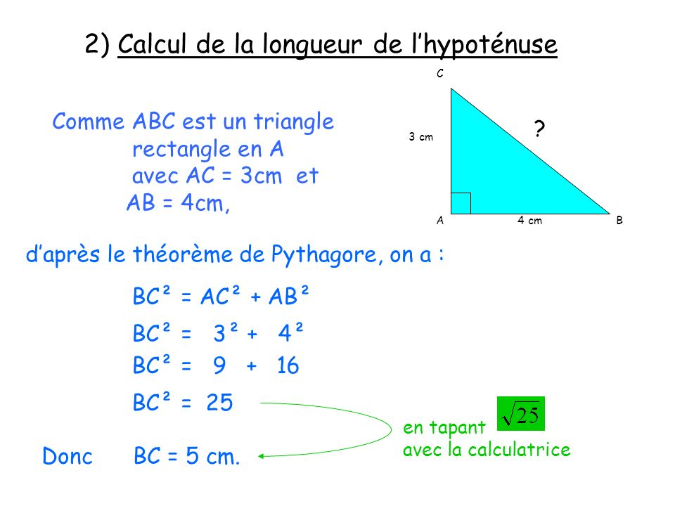 2) Calcul de la longueur de l'hypoténuse