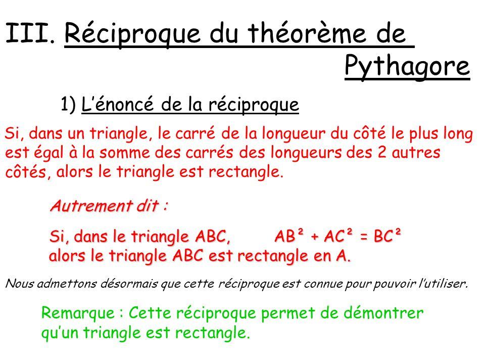 III. Réciproque du théorème de Pythagore