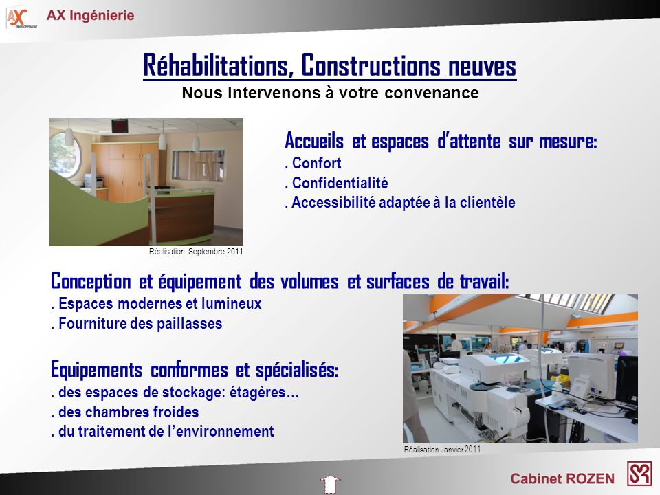 Réhabilitations, Constructions neuves