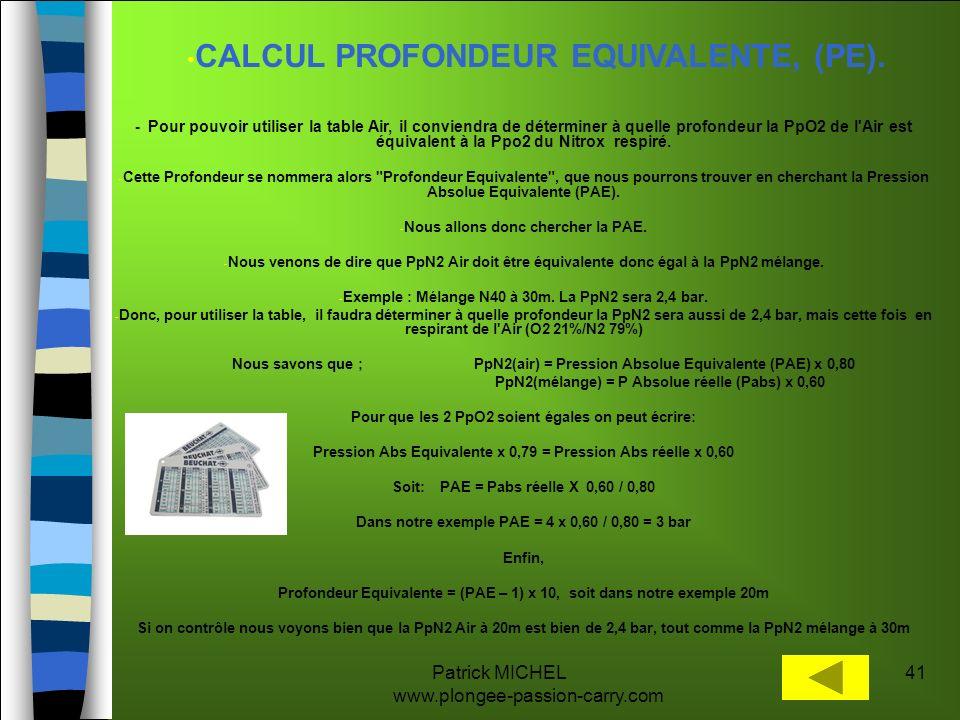 CALCUL PROFONDEUR EQUIVALENTE, (PE).