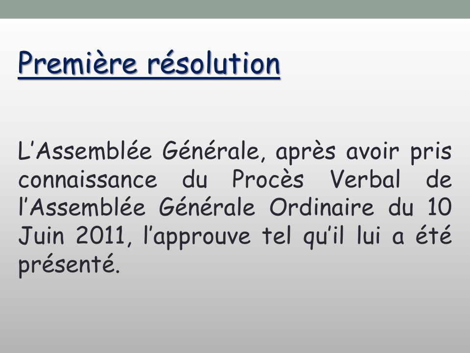 Première résolution