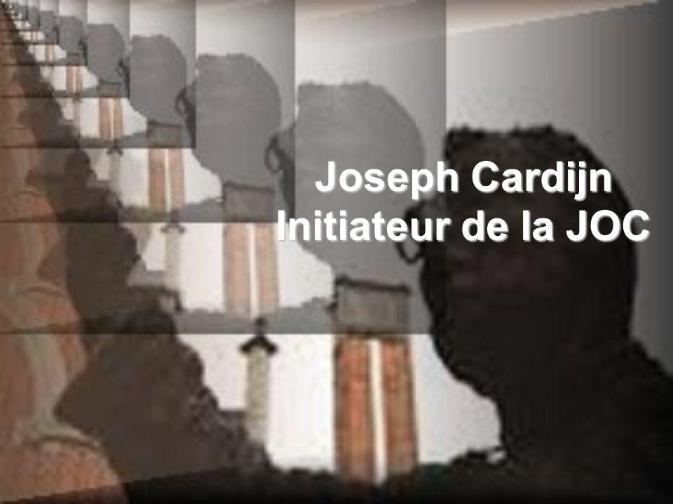 Joseph Cardijn Initiateur de la JOC