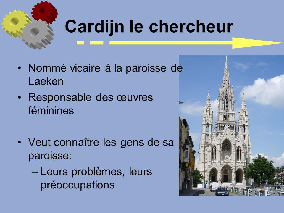 Cardijn le chercheur Nommé vicaire à la paroisse de Laeken