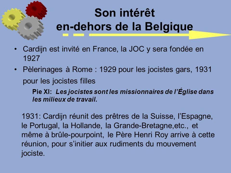 Son intérêt en-dehors de la Belgique