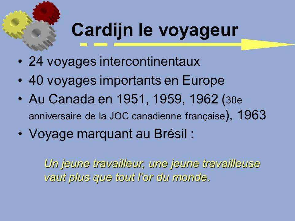 Cardijn le voyageur 24 voyages intercontinentaux