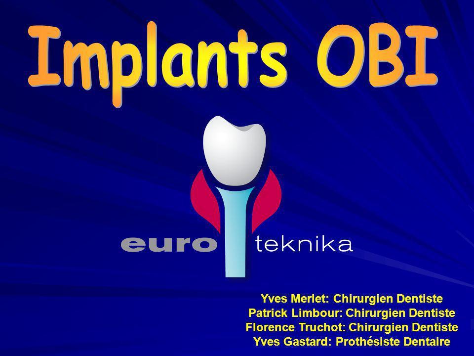 Implants OBI Yves Merlet: Chirurgien Dentiste