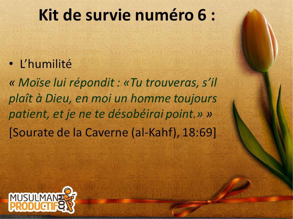 Kit de survie numéro 6 : L'humilité