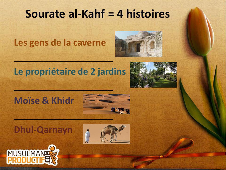Sourate al-Kahf = 4 histoires