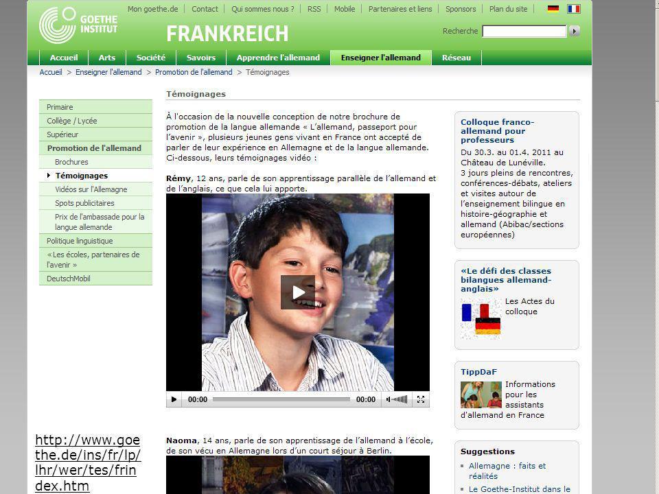 http://www.goethe.de/ins/fr/lp/lhr/wer/tes/frindex.htm