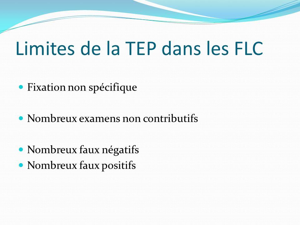 Limites de la TEP dans les FLC