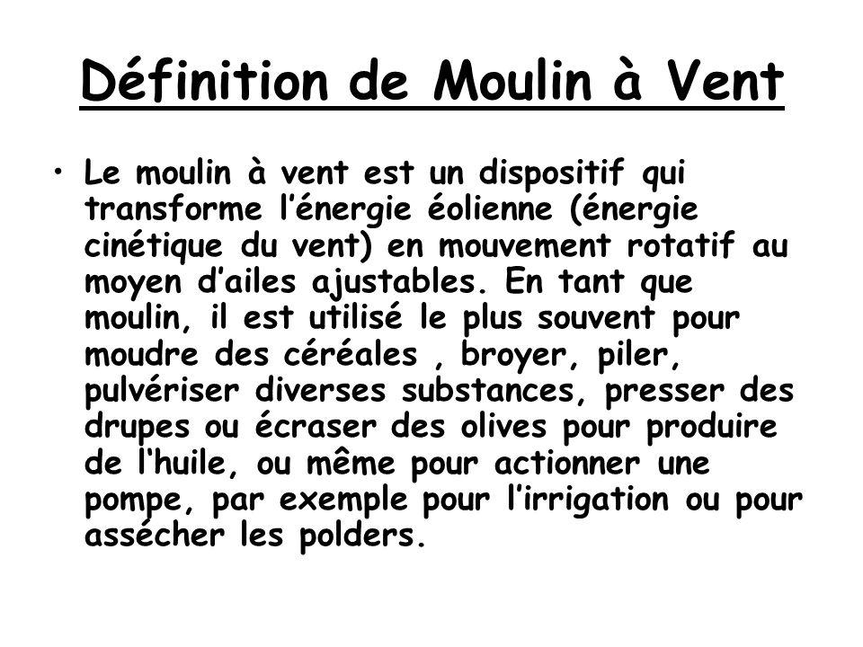 Définition de Moulin à Vent