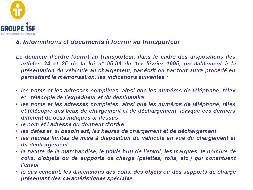 5. Informations et documents à fournir au transporteur