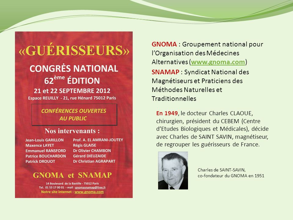 GNOMA : Groupement national pour l'Organisation des Médecines Alternatives (www.gnoma.com)