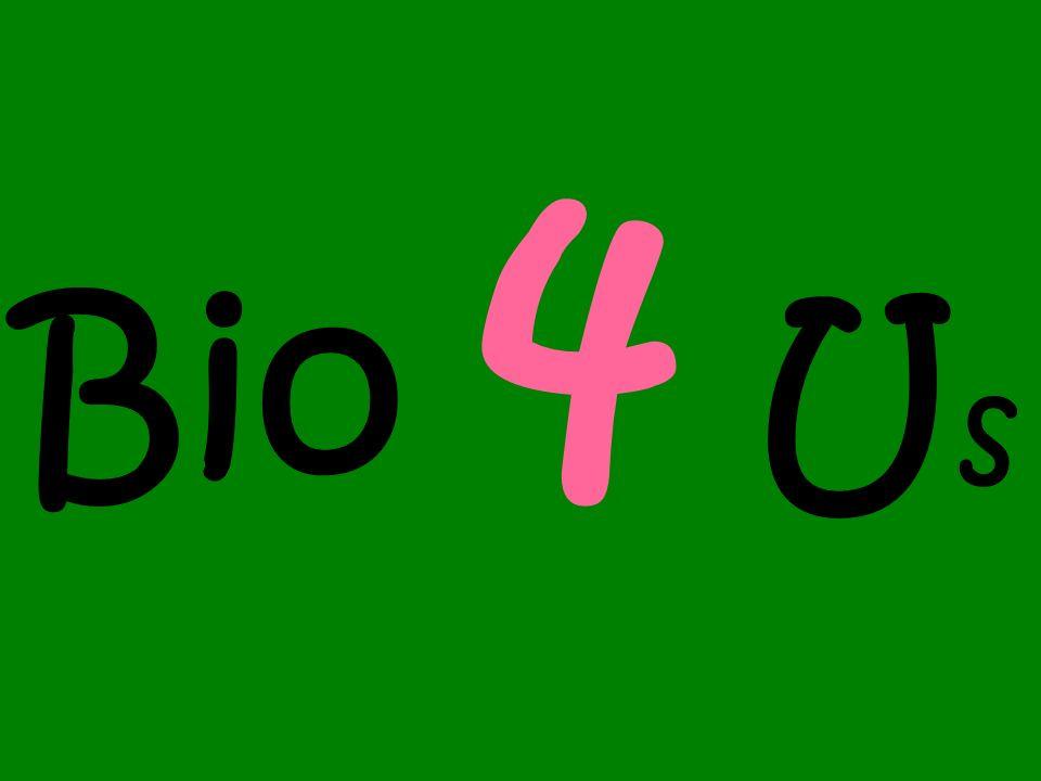 Bio 4 Us