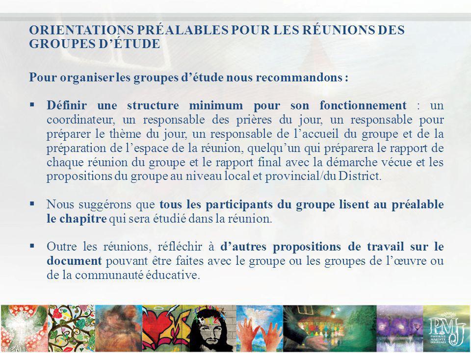 ORIENTATIONS PRÉALABLES POUR LES RÉUNIONS DES GROUPES D'ÉTUDE