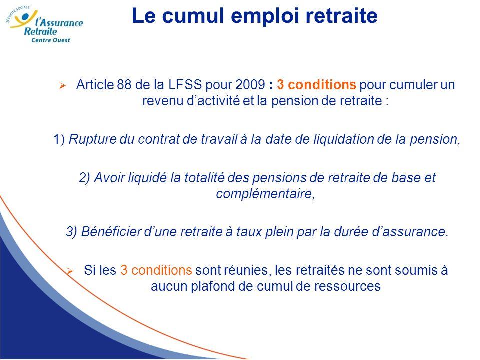 3) Bénéficier d'une retraite à taux plein par la durée d'assurance.