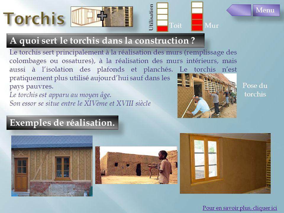 Torchis A quoi sert le torchis dans la construction