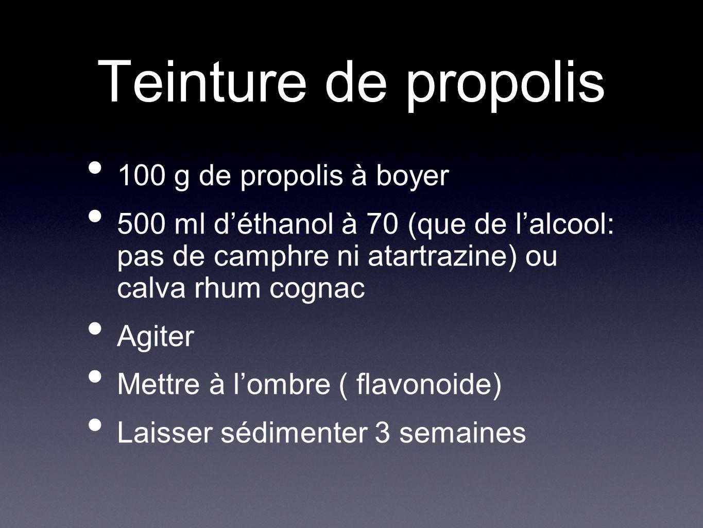 Teinture de propolis 100 g de propolis à boyer