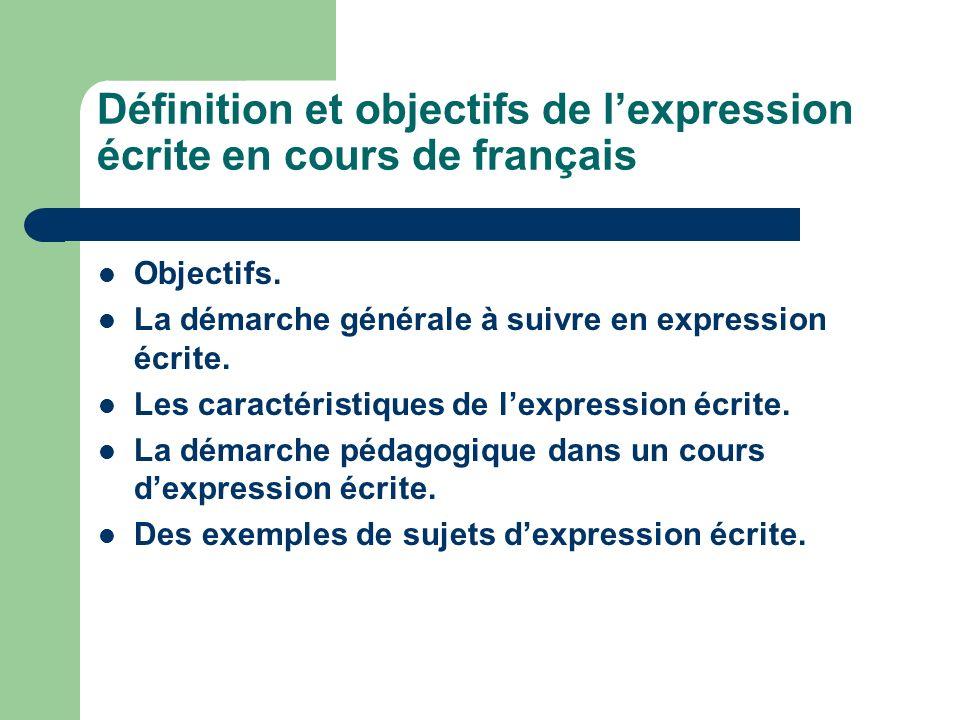 Définition et objectifs de l'expression écrite en cours de français