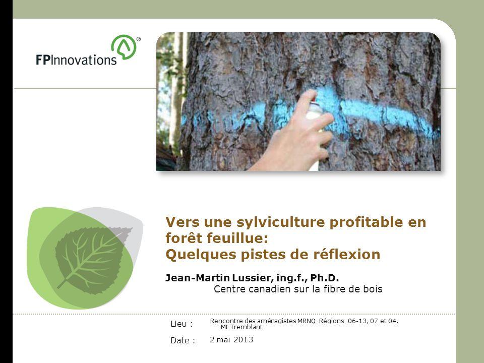 Vers une sylviculture profitable en forêt feuillue: Quelques pistes de réflexion