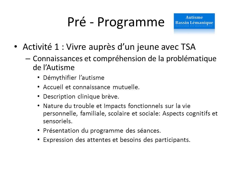 Pré - Programme Activité 1 : Vivre auprès d'un jeune avec TSA