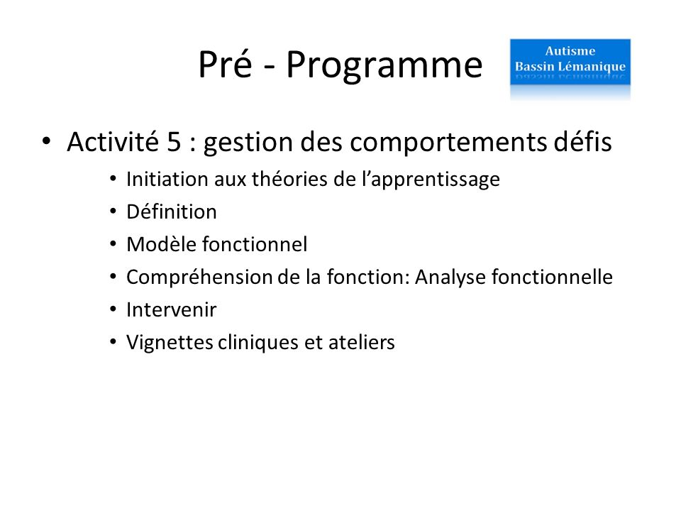 Pré - Programme Activité 5 : gestion des comportements défis
