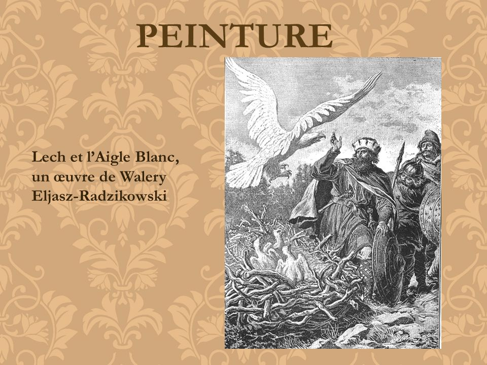 PEINTURE Lech et l'Aigle Blanc, un œuvre de Walery Eljasz-Radzikowski