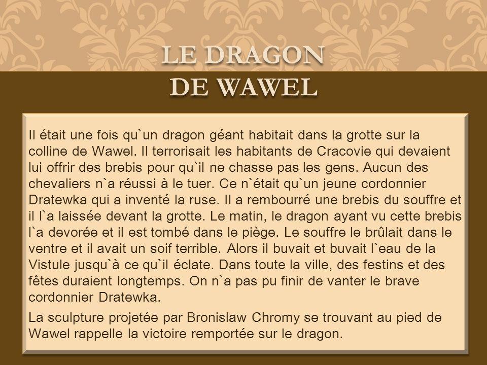 LE DRAGON DE WAWEL