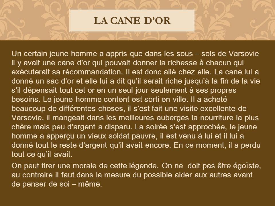 LA CANE D'OR