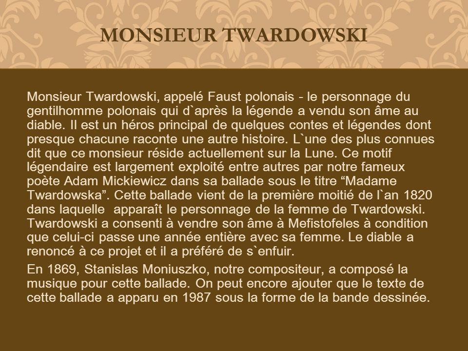 MONSIEUR TWARDOWSKI