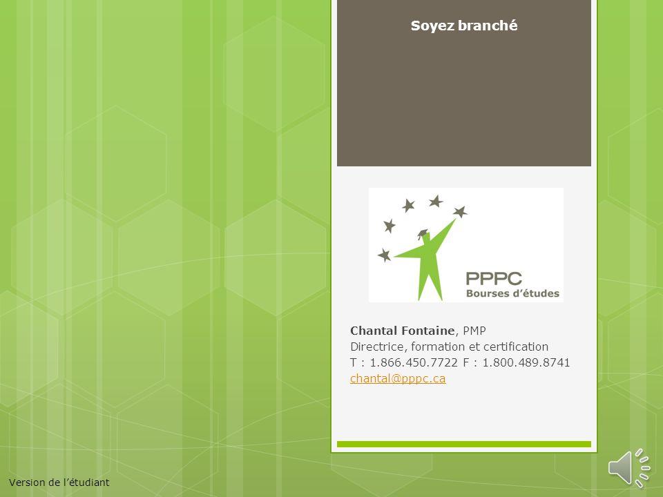Soyez branché Chantal Fontaine, PMP